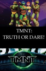 TMNT: TRUTH OR DARE! by TMNT-Queen