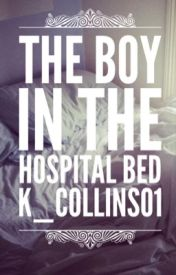 The boy in the hospital bed by k_collins01