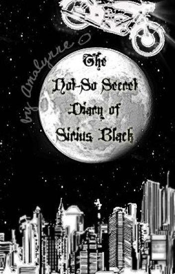 The Not-So Secret Diary of Sirius Black