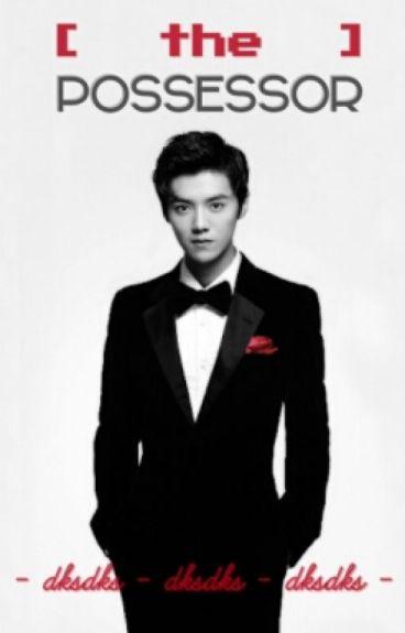 The Possessor (Luhan Exo Fanfic)