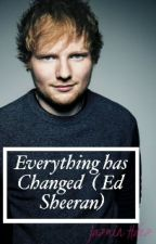 Everything has Changed - Ed Sheeran (Terminada) by JazminHS