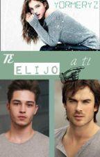 te elijo a ti >> by yormeryz