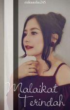 Malaikat Terindah by Rizkaaulia245