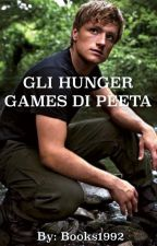 Gli Hunger Games di Peeta   by books1992