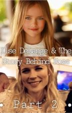 Ilse DeLange & The Story Behind Rose - Part 2 by SoIncredible_