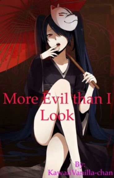 More Evil Than I Look (Diabolik Lovers Fanfic) [#Wattys2016]