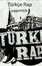 Türkçe Rap by jagged2626