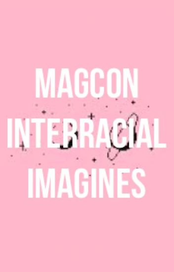 Magcon Interracial Imagines