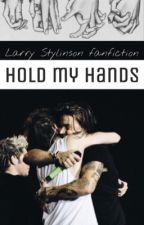 Hold My Hands ~ Larry Stylinson by sofiflowii