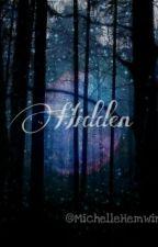 Hidden by michellexmartha