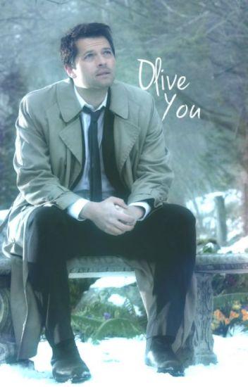 Olive You ☆Castiel x Reader☆
