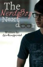 The NERDY Boy Next Door ♥ [EDITING] by girlinspired