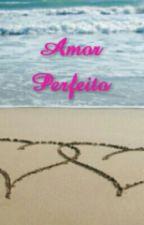 Amor Perfeito by Matas_Patas