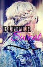 BITTERSWEET by kaulitzgirl99
