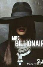 Mrs. Billionaire by Shykeijah
