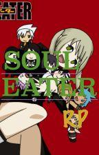 Soul Eater RP by OtakuNoir_10
