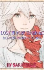 Lost In Your Embrace (Komaeda Nagito x Reader) by Sara31iulie