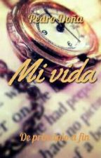 Mi vida by PDR-15