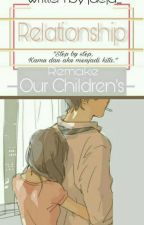 Relationships [Our Children's] by jaeja_