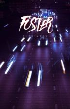 Foster || c.d. (Book 2) by supr3macy