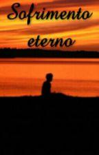 Sofrimento eterno by joaopaulo809