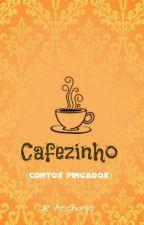 Cafezinho - Contos Pingados by JosePedro13