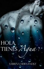 Hola, Tienes agua? by sabrinita21