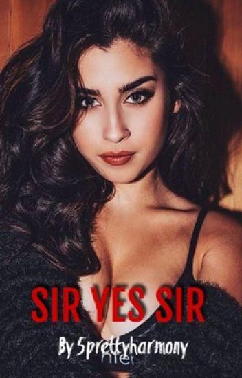 Sir Yes Sir (Lauren/You)