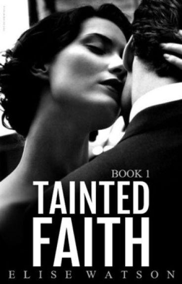 Tainted Faith (Mafia Romance) #Wattys2016