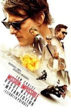 Mission: Impossible Rogue Nation - My FanFiction [Completed] by thiswriterlives