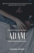 ADAM by JohaNightmare