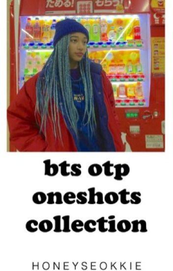 bts otp oneshots♡completed