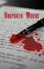 Unspoken Words by tarjasreign