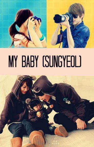 ¡My Baby! (Sungyeol)