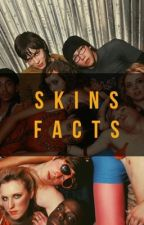 skins facts ⚡ by stay-aalive