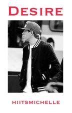 Desire || Niall Horan AU || by hiitsmichelle