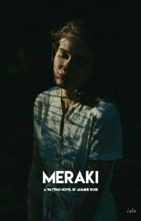 Meraki by foreversmilin