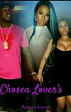 Chosen Lover's by QueenyBQueen