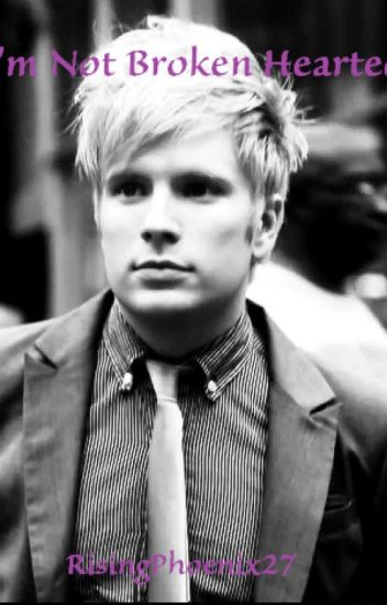 I'm Not Broken Hearted (Patrick Stump / Fall Out Boy Fanfic)