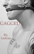 GAGGED by LeoGay