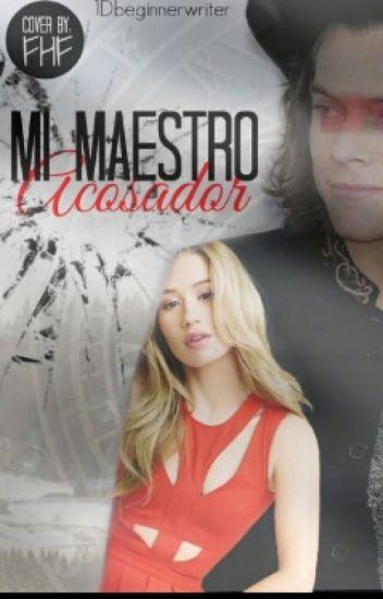 Mi Maestro Acosador