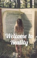 Welcome to reality by 0BarbaraVitali0