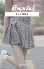 Pequeña alumna © [Libro 1] [EDITANDO] by Lis-Nah