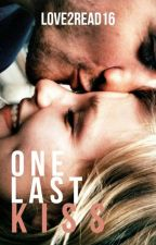 One Last Kiss by Love2Read16