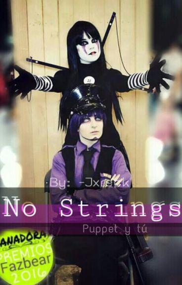 No Strings [Puppet y tú] [PremiosFazbear2016]