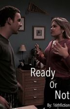 Ready Or Not - Boy Meets World Fanfic by 18thfiction