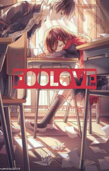 Fool Love (editing!)