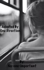 Adopted by One Direction by no-one-important