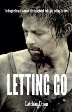 Letting Go (Daryl Dixon) by CatchingDixon
