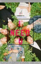 """I Need U"" (BTS Fanfiction) - COMPLETED by iammeeya"
